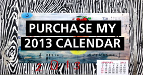 Purchase 2013 Limited Edition Calendar